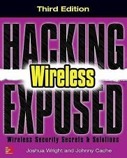 Hacking Exposed Wireless Secrets and Solutions by Cache (2015, Paperback)