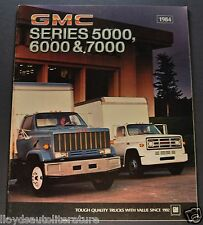 1984 GMC Truck Brochure 5000 6000 7000 Conventional Cab High Sierra Original 84
