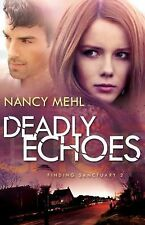 Deadly Echoes 2 by Nancy Mehl (2015, Paperback)