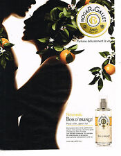 PUBLICITE ADVERTISING 075  2009  ROGER & GALLET  le parfum BOIS D'ORANGE