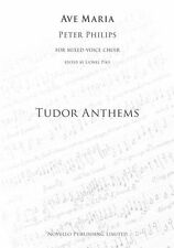 Peter Philips Ave Maria Tudor Anthems Vocal Choral Learn Sing Organ Music Book