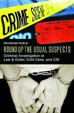 Round Up the Usual Suspects: Criminal Investigation in Law & Order, Cold Case, a