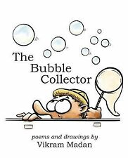 The Bubble Collector by Vikram Madan (2013, Paperback)