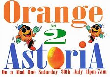 ORANGE Rave Flyer Flyers A5 year unknown The Astoria Theatre London