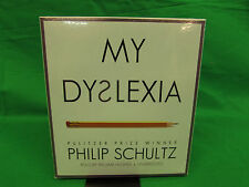 My Dyslexia Audio CD – Audiobook, Unabridged by Philip Schultz (Author)