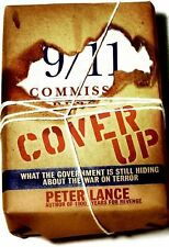 Cover Up : What the Government Is Still Hiding about the War on Terror by...