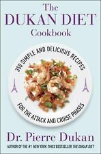 The Dukan Diet Cookbook : The Essential Companion to the Dukan Diet by Pierre...