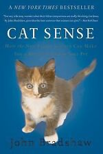 Cat Sense: How the New Feline Science Can Make You a Better Friend to Your Pet,