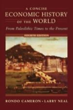 A Concise Economic History of the World : From Paleolithic Times to the...
