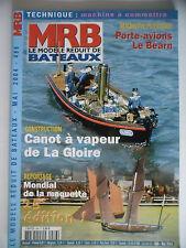 MRB - Modèle Réduit de Bateau #486 (REVUE) Canot à vapeur de La Gloire, Le Béarn
