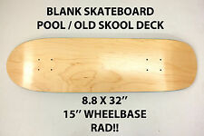 BLANK PLAIN - POOL OLD SKOOL SKATEBOARD DECK - 8.8 X 32 - POINT SKATE HESH NEW