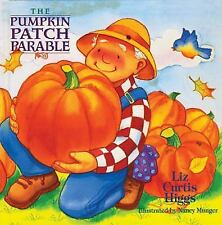 Like New! The Pumpkin Patch Parable by Liz Curtis Higgs Halloween Book Fall