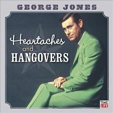 George Jones: Heartaches & Hangovers by