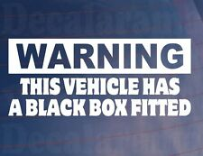 WARNING THIS VEHICLE HAS A BLACK BOX FITTED New Driver Car/Window/Bumper Sticker