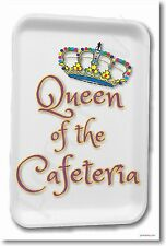 Queen of the Cafeteria - NEW School Lunch Lady - Funny Food Tray POSTER
