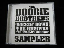 Doobie Brothers: Rockin' Down The Highway The Wildlife Concert Sampler-8 Trk-CD