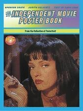 The Independent Movie Poster Book by Dave Kehr, Judith Salavetz and Spencer...