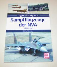 Kampfflugzeuge der NVA 1956 bis 1990 - MiG 15 / MiG 21 /  MiG 29 - Typenkompass!
