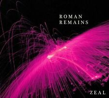 ROMAN REMAINS-ZEAL CD NEW