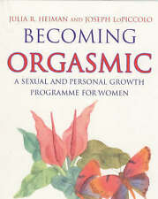 Becoming Orgasmic: A sexual and personal growth..., Piccolo, Leslie Lo Paperback