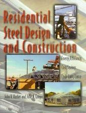 Residential Steel Design and Construction: Energy Efficiency, Cost Savings, Code