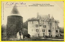 cpa Cachet Pouzauges 1910 LE BOUPÈRE (Vendée) CHÂTEAU FORT du FIEF MILON