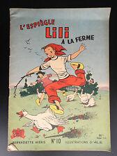 RARE L'espiègle Lili a la ferme N° 10 SPE Jeunesse joyeuse BON ETAT