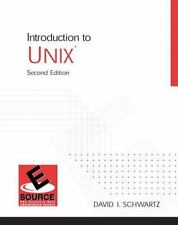 Introduction to UNIX (2nd Edition), Schwartz, David I., Excellent Book