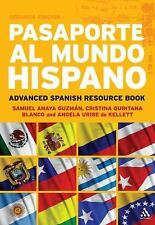Pasaporte al Mundo Hispano: Advanced Spanish Resource Book (Spanish Edition), Ge