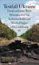 Raabe, Katharina - Testfall Ukraine: Europa und seine Werte (edition suhrkamp)