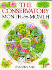 The Conservatory Month-by-month (Month-By-Month Gardening Series),GOOD Book