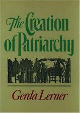 The Creation of Patriarchy (Women & History), Gerda Lerner, Acceptable Book
