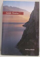 Garda trentino-2003-P.Calza'-I. Sega-riva del garda-arco-Nago-torbole-gardasee