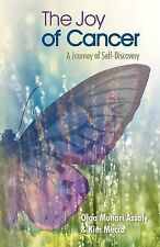 The Joy of Cancer: A Journey of Self-Discovery-ExLibrary