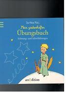 Der kleine Prinz - Mein zauberhaftes Übungsbuch