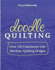 Doodle Quilting Over120 Continuous Line Machine-Quilting Designs Malkowski