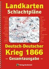 Landkarten - Schlachtpläne Band 46 - Deutsch-Deutscher Krieg 1866
