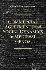Commercial Agreements and Social Dynamics in Medieval Genoa by Quentin van...