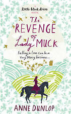 A Little Black Dress Book The Revenge of Lady Muck BRAND NEW BOOK by Anne Dunlop