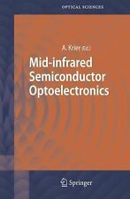 Springer Series in Optical Sciences Ser.: Mid-Infrared Semiconductor...