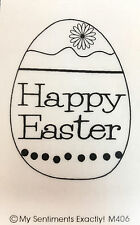NEW MSE!My Sentiments Exactly! Unmounted Rubber Stamp M406 Happy Easter