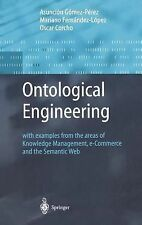 Ontological Engineering: with examples from the areas of Knowledge Management,