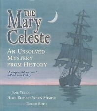 An Unsolved Mystery from History: The Mary Celeste : An Unsolved Mystery from...