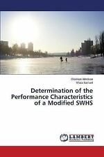 Determination of the Performance Characteristics of a Modified Swhs by...