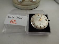 62 - Movimento Eta 2452 con dial  working but sold for parts or repair