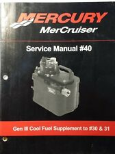 MERCURY MERCRUISER # 40 SERVICE MANUAL GEN III COOL FUEL SUPPLEMENT 90-865375