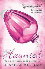 The Haunted by Jessica Verday (Paperback, 2010) New Book