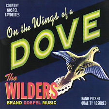 CD ONLY (ARTWORK/DIGIPAK MISSING) Wilders: On the Wings of a Dove