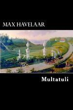 Max Havelaar by Multatuli (2012, Paperback)