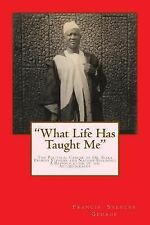 A Republication of the Autobiography of Dr. Siaka P. Stevens Ser.: What Life...